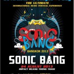 SONIC BANG The Ultimate International Music Festival Experience 2013 Poster
