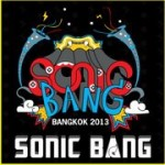 <!--:en-->Sonic Bang The Ultimate International Music Festival Experience 2013<!--:--><!--:th-->Sonic Bang เทศกาลดนตรีนานาชาติประจำปี 2556<!--:-->