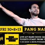<!--:en-->Pang Nakarin Concert, HardRock Hotel PATAYA<!--:--><!--:th-->คอนเสิร์ต ป้าง นครินทร์ ที่ฮาร์ดร็อคคาเฟ่ พัทยา<!--:-->