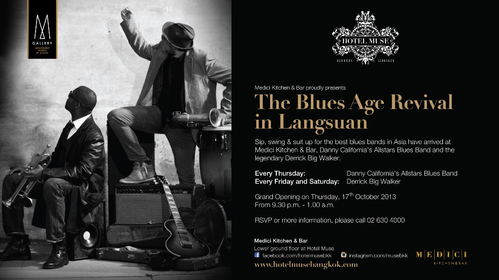The Blues Age Revival in Langsuan