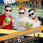 <!--:en-->Two Door Cinema Club Live in Bangkok<!--:--><!--:th-->Two Door Cinema Club Live in Bangkok<!--:-->